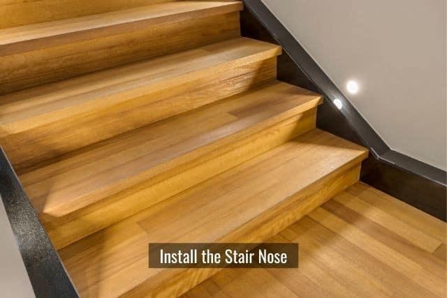 Install Vinyl Plank Flooring On Stairs, How To Lay Vinyl Flooring On Steps