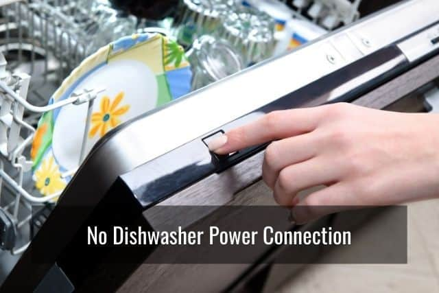 No Dishwasher Power Connection