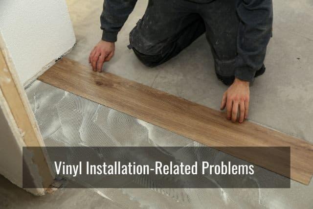 Vinyl Plank Flooring Problems During, Shaw Laminate Flooring Problems