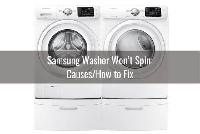 Samsung Washer Won't Spin: Causes/How to Fix
