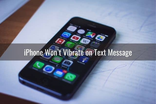 iPhone Won't Vibrate on Text Message