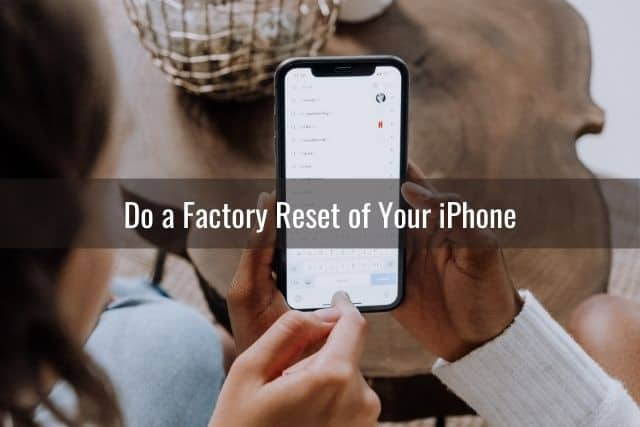Do a Factory Reset of Your iPhone