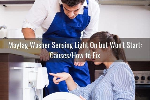 Maytag Washer Sensing Light On but Won't Start: Causes/How to Fix
