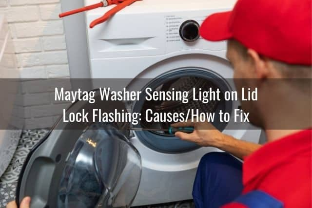 Maytag Washer Sensing Light on Lid Lock Flashing: Causes/How to Fix