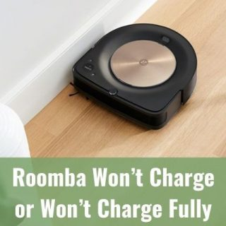 Roomba Won't Charge or Won't Charge Fully