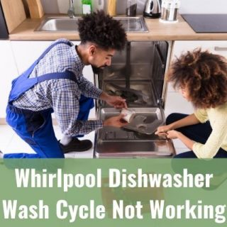 Whirlpool Dishwasher Wash Cycle Not Working