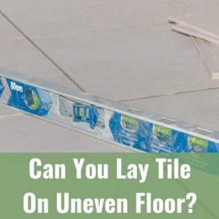Tile floor installation and level